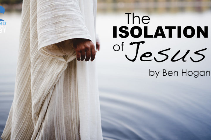 isolationofJesus