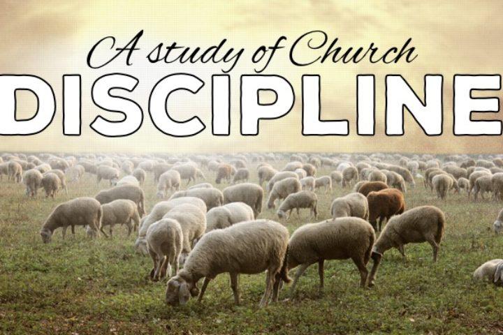 A Sudy of Church Discipline