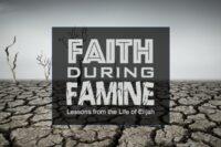 Faith During Famine